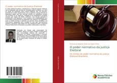 Copertina di O poder normativo da Justiça Eleitoral