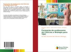 Capa do livro de Formação de professores de Ciências e Biologia para TDIC