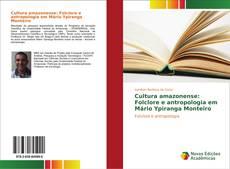 Copertina di Cultura amazonense: Folclore e antropologia em Mário Ypiranga Monteiro