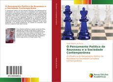 O Pensamento Político de Rousseau e a Sociedade Contemporânea kitap kapağı