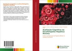 Couverture de Avaliação Cognitiva na Encefalopatia Hepática Mínima