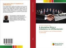 Capa do livro de A disciplina Ética e Cidadania na UPMackenzie