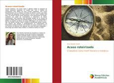 Bookcover of Acaso roteirizado