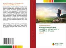 Обложка Análise proteômica de neutrófilos não-ativados e neutrófilos ativados