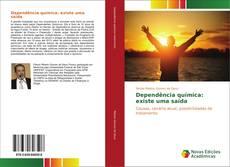 Capa do livro de Dependência química: existe uma saída