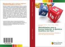 Couverture de Metodologias para o Ensino Superior: A Química Analítica em Foco