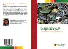 Buchcover von Imagens da mulher no evangelho de Mateus