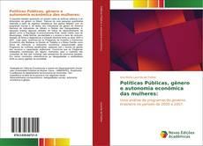 Copertina di Políticas Públicas, gênero e autonomia econômica das mulheres:
