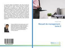 Bookcover of Recueil de Management - Tome 2