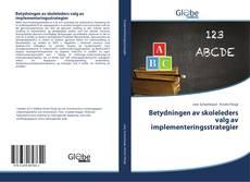 Обложка Betydningen av skoleleders valg av implementeringsstrategier