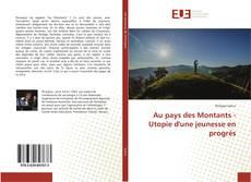 Bookcover of Au pays des Montants - Utopie d'une jeunesse en progrès