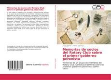 Copertina di Memorias de socios del Rotary Club sobre el primer gobierno peronista