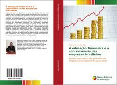 Capa do livro de A educação financeira e a sobrevivência das empresas brasileiras