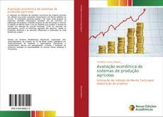 Couverture de Avaliação econômica de sistemas de produção agrícolas