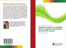 Portada del libro de Modelos mistos na seleção entre e dentro de famílias de cana de açúcar