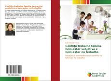 Buchcover von Conflito trabalho família bem-estar subjetivo e bem-estar no trabalho