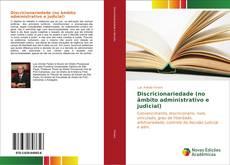 Copertina di Discricionariedade (no âmbito administrativo e judicial)