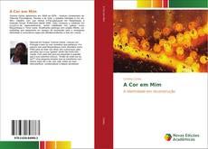 Bookcover of A Cor em Mim