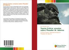 Обложка Teoria Crítica: ensaios sobre Theodor W. Adorno