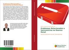Problemas Relacionados a Vancomicina na Doenca Renal kitap kapağı