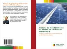 Sistema de monitoramento da tensão em uma célula fotovoltaica的封面