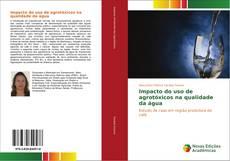 Capa do livro de Impacto do uso de agrotóxicos na qualidade da água