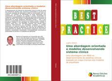 Portada del libro de Uma abordagem orientada a modelos desenvolvendo sistema clínico