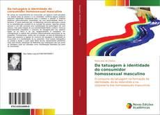 Buchcover von Da tatuagem à identidade do consumidor homossexual masculino