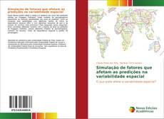 Portada del libro de Simulação de fatores que afetam as predições na variabilidade espacial