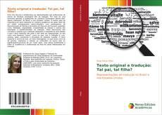 Bookcover of Texto original e tradução: Tal pai, tal filha?