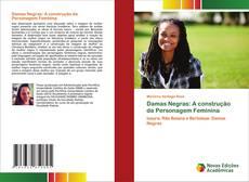 Buchcover von Damas Negras: A construção da Personagem Feminina