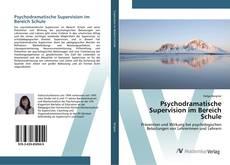 Bookcover of Psychodramatische Supervision im Bereich Schule