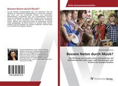 Bookcover of Bessere Noten durch Musik?