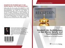 Capa do livro de Vergleich der Ausbildungen in den Wiener Berufs- und Tourismusschulen