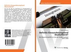 Portada del libro de Definitiv Einwanderungsland Deutschland?