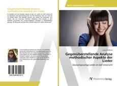 Обложка Gegenüberstellende Analyse methodischer Aspekte der Lieder