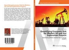Capa do livro de Quantifying Economic Risk for Modern Oil and Gas Exploration Projects