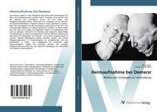 Buchcover von Heimaufnahme bei Demenz
