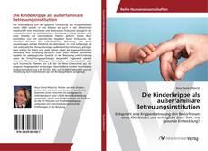 Capa do livro de Die Kinderkrippe als außerfamiliäre Betreuungsinstitution