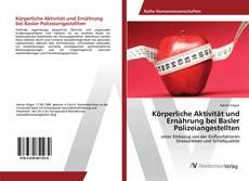 Capa do livro de Körperliche Aktivität und Ernährung bei Basler Polizeiangestellten