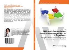 Обложка Skill- und Grademix und Ressourcenmanagement im Pflegedienst