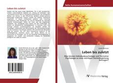Bookcover of Leben bis zuletzt