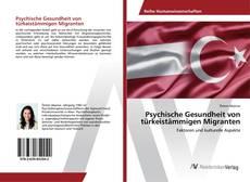 Psychische Gesundheit von türkeistämmigen Migranten kitap kapağı