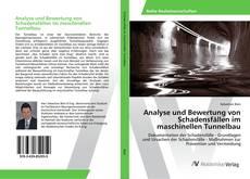 Bookcover of Analyse und Bewertung von Schadensfällen im maschinellen Tunnelbau