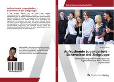 Bookcover of Aufsuchende Jugendarbeit – Sichtweisen der Zielgruppe