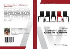 Ein inklusives Leben mit Epilepsie in Deutschland kitap kapağı