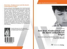 Обложка Arm dran. Kinderarmut und die damit verbundenen Folgen
