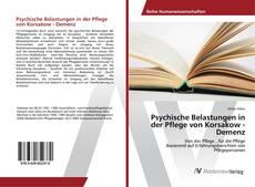 Psychische Belastungen in der Pflege von Korsakow - Demenz kitap kapağı