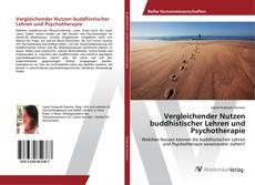 Обложка Vergleichender Nutzen buddhistischer Lehren und Psychotherapie