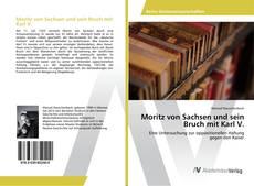 Обложка Moritz von Sachsen und sein Bruch mit Karl V.